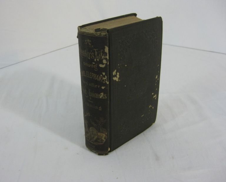 A HUNTER'S LIFE AMONG LIONS, ELEPHANTS and other Wild Animals of South Africa. Two volumes in one. Complete. Roualeyn Gordon Cumming, Bayard Taylor.