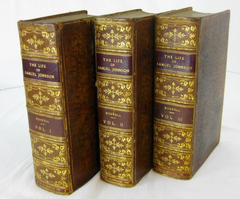 THE LIFE OF SAMUEL JOHNSON (2nd edition, Complete in three volumes; extra-illustrated with 151 plates). James Boswell.