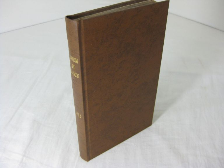 A SCHOLASTICAL HISTORY OF THE PRACTICE OF THE CHURCH in reference to the administration of BAPTISM BY LAYMEN: wherein An Account is given of the Practice of the Primitive Church, the Practice of the modern Greek Church, and the Practice of the Churches of the Reformation. With An Appendix. Joseph Bingham.
