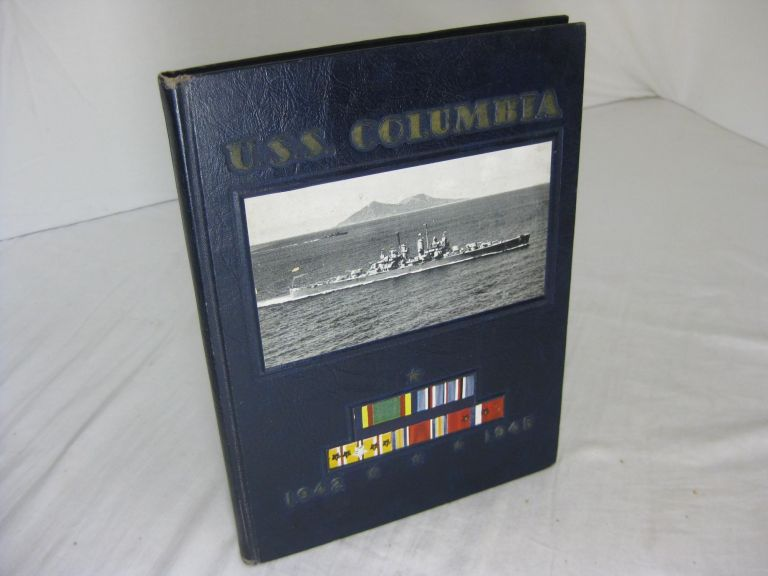 BATTLE RECORD AND HISTORY OF THE U.S.S. COLUMBIA, 1942-1945 with important relevant material. Commander F. O. Iffrig, USN.