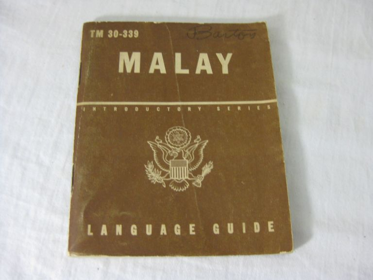 TM 30-339 MALAY: A Guide To The Spoken Language. United States Army.
