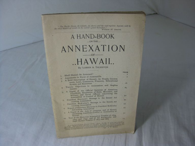 A HAND-BOOK ON THE ANNEXATION OF HAWAII. Lorrin A. Thurston.