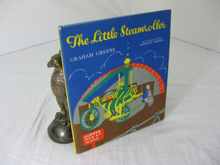 THE LITTLE STEAMROLLER. A Story of Adventure, Mystery and Detection. Graham Greene, Dorothy Craigie.