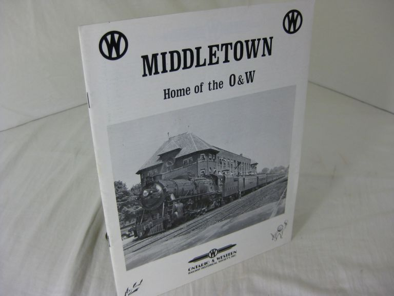 MIDDLETOWN: Home of the O & W. David A. Ackerman.