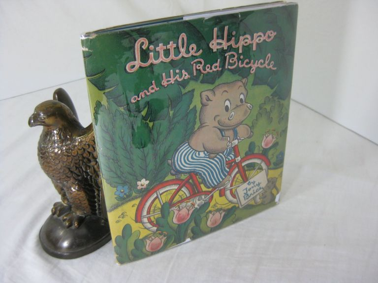LITTLE HIPPO AND HIS RED BICYCLE. Tony Brice.