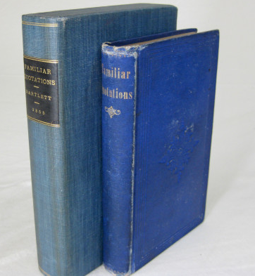 A COLLECTION OF FAMILIAR QUOTATIONS (Signed). John Bartlett.