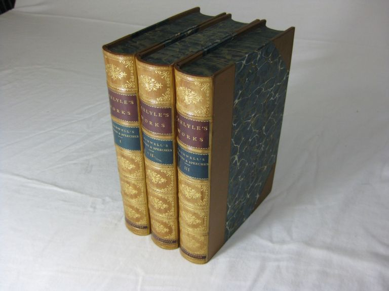 Oliver Cromwell's LETTERS AND SPEECHES with elucidations [3 volume set, complete, in Fine Binding]. Thomas Carlyle.