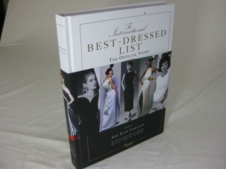 The International BEST - DRESSED LIST The Official Story ( SIGNED ). Amy Fine Collins, Graydon Carter, Carolina Herrera.