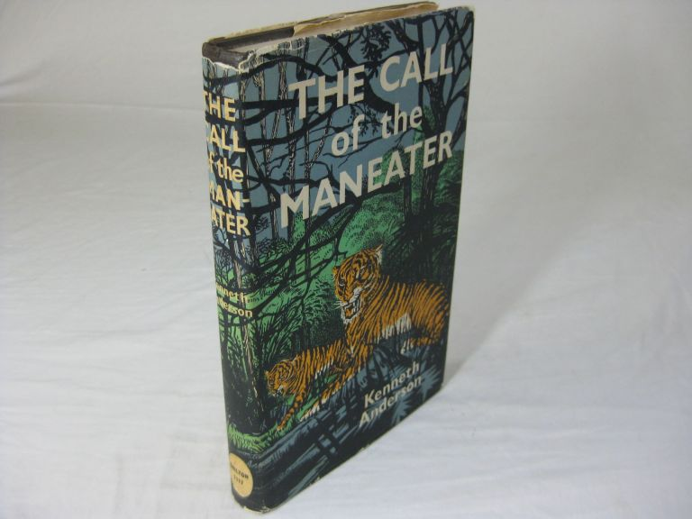 THE CALL OF THE MAN-EATER. Kenneth Anderson.