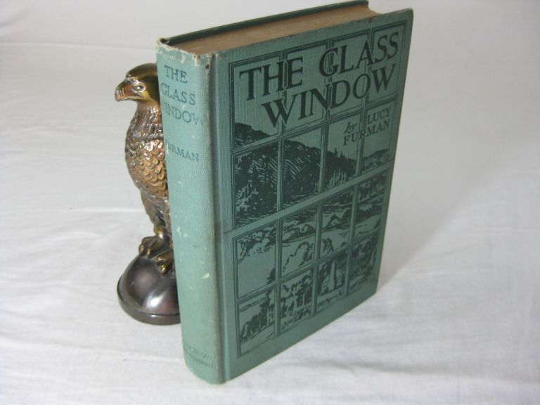 THE GLASS WINDOW: A Story of the Quare Women. Lucy Furman.