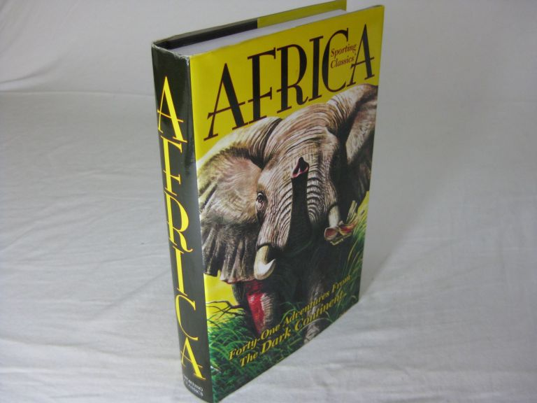Sporting Classics' AFRICA 41 ADVENTURES FROM THE DARK CONTINENT. Bob Kuhn.