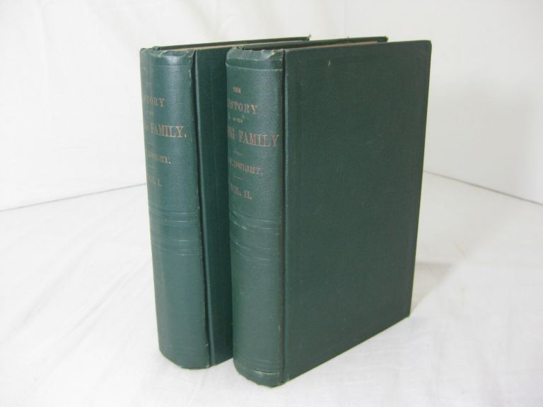 The History of the Descendants of Elder John Strong, of Northampton, Mass. (Two volume set, complete). Benjamin W. Dwight.
