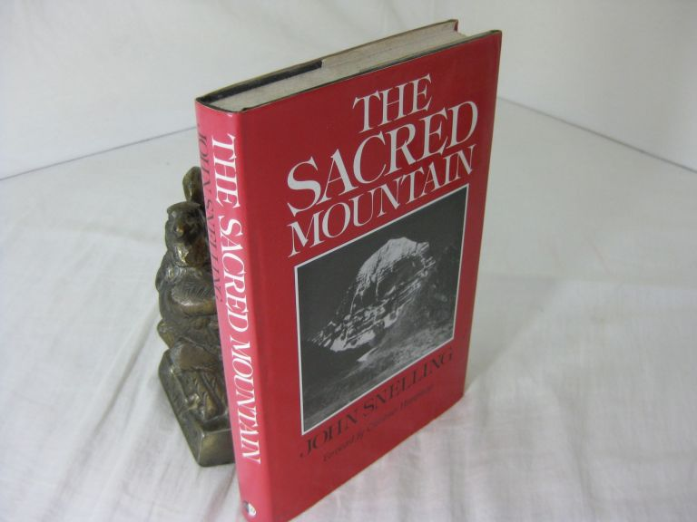 THE SACRED MOUNTAIN: TRAVELLERS AND PILGRIMS AT MOUNT KAILAS IN WESTERN TIBET, AND THE GREAT UNIVERSAL SYMBOL OF THE MOUNTAIN. John Snelling, Christmas Humphreys.