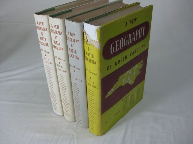 A NEW GEOGRAPHY OF NORTH CAROLINA, Volumes I - IV, Complete. Bill Sharpe.