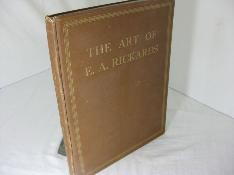 THE ART OF E.A. RICKARDS. Comprising a Collection of his Architectural Dawings, Paintings and Sketches. Arnold Bennett, H. V. Lancaster, Technical, Amor Fenn.
