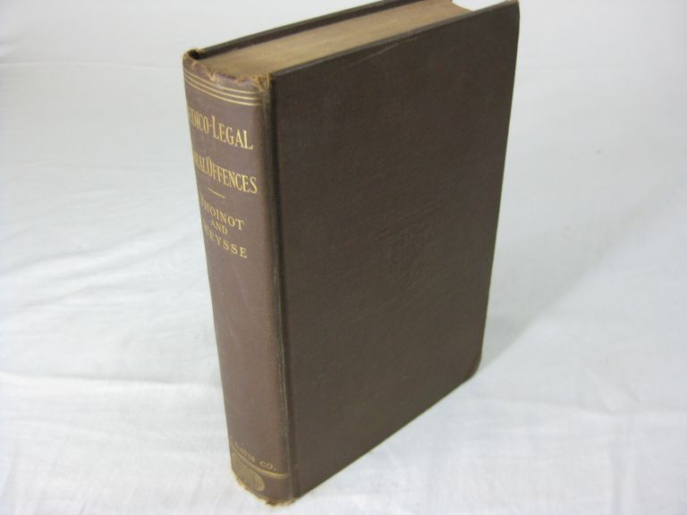 MEDICOLEGAL ASPECTS OF MORAL OFFENSES. L. Thoinot, translated, Arthur W. Weysse.