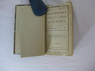 A COLLECTION OF LETTERS, BY THE LATE REVEREND JAMES HERVEY, A.M. Rector of Weston-Favel, in Northamptonshire.