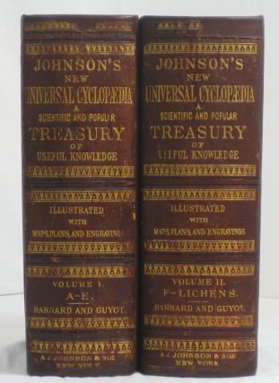 JOHNSON'S NEW UNIVERSAL CYCLOPEDIA: A Scientific and Popular Treasury of Useful Knowledge....