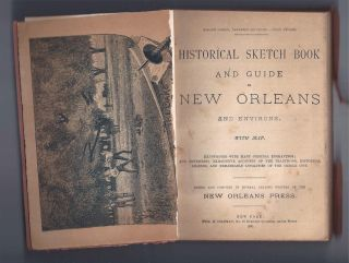 HISTORICAL SKETCH BOOK AND GUIDE TO NEW ORLEANS AND ENVIRONS