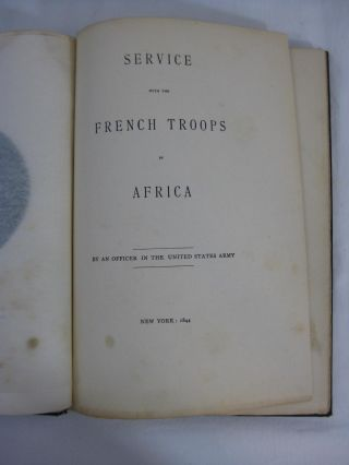 [ Kearny, Phillip] SERVICE WITH THE FRENCH TROOPS IN AFRICA.