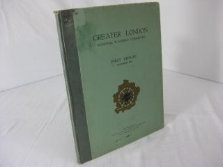 FIRST REPORT OF THE GREATER LONDON REGIONAL PLANNING COMMITTEE. December, 1929