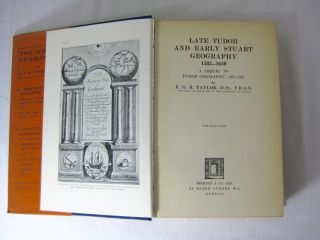 LATE TUDOR AND EARLY STUART GEOGRAPHY 1583-1650. A Sequel to Tudor Geography, 1485-1583.