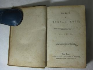 MEMOIR OF HANNAH MORE; With Brief Notices of Her Works, Contemporaries, etc.