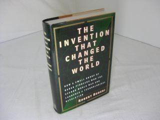 THE INVENTION THAT CHANGED THE WORLD. Robert Buderi