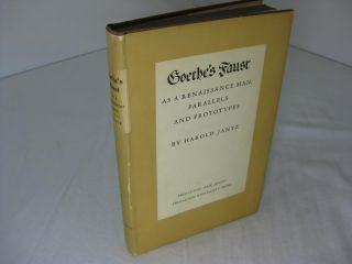 GEOTHE'S FAUST AS A RENAISSANCE MAN: Parallel and Prototypes (Signed). Harold Jantz