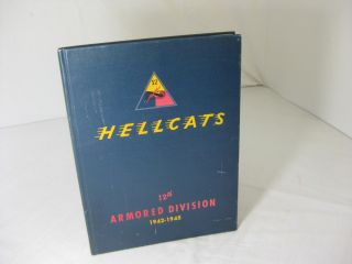 A HISTORY OF THE UNITED STATES TWELFTH ARMORED DIVISION