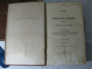 A System of OPERATIVE SURGERY, Founded on The Basis Of Anatomy. (2 volume set, complete)