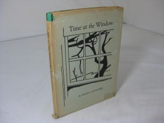 Time at the Window ( Signed ). Frances Alexander