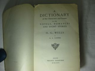 A Dictionary of the Characters and Scenes in the Novels, Romances and Short Stories of H. G. Wells