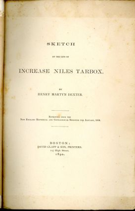 SKETCH OF THE LIFE OF INCREASE NILES TARBOX