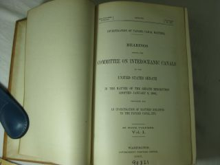 Investigation of Panama Canal Matters. HEARINGS BEFORE THE COMMITTEE ON INTEROCEANIC CANALS of the United States Senate in the matter of the Senate Resolution adopted January 9, 1906, providing for an investigation of matters relating to the Panama Canal, etc. (4 volume set, complete)