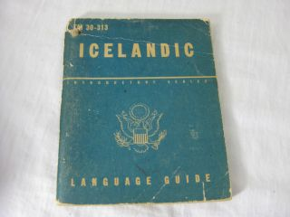 TM 30-313 ICELANDIC: A Guide to the Spoken Language. United States Army