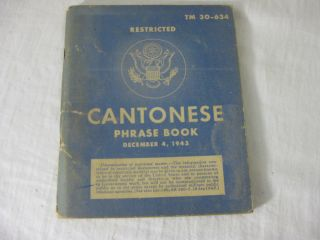 TM 30-634 Restricted. CANTONESE Phrase Book. United States Army