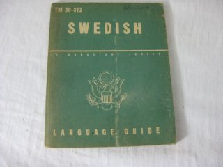 TM 30-312 SWEDISH: A Guide To The Spoken Language. United States Army