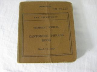 TM 30-273 CANTONESE PHRASE BOOK. United States Army