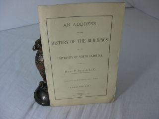 AN ADDRESS ON THE HISTORY OF THE BUILDINGS OF THE UNIVERSITY OF NORTH CAROLINA, by Kemp P....