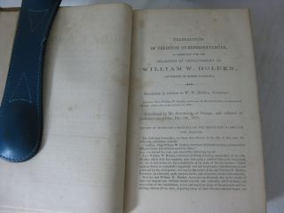 TRIAL OF WILLIAM W. HOLDEN. Governor of North Carolina, Before the Senate of North Carolina, on IMPEACHMENT by the House of Representatives for High Crimes and Misdemeanors. (Volumes 1 & 2)
