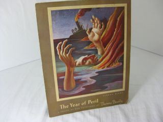 THE YEAR OF PERIL: A Series of War Paintings. Thomas Hart Benton, Archibald MacLeish