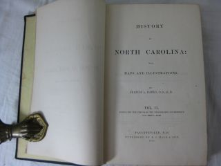 HISTORY OF NORTH CAROLINA: With Maps and Illustrations. (2 volume* set, complete)