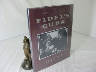 FIDEL'S CUBA: A Revolution In Pictures (Signed). Osvaldo and Roberto Salas