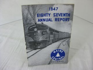 EIGHTY-SEVENTH ANNUAL REPORT MAINE CENTRAL RAILROAD 1947