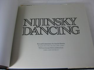 NIJINSKY DANCING (Signed by Lincoln Kirstein and George Balanchine)