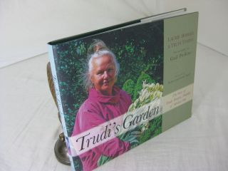 TRUDI'S GARDEN: The Story of Trudi Temple, Founder of Market Day. Laurie Bohlke, Trudi Temple