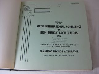 PROCEEDINGS OF THE SIXTH INTERNATIONAL CONFERENCE ON HIGH ENERGY ACCELERATORS . CEAL - 2000