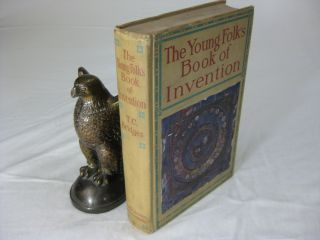 THE YOUNG FOLK'S BOOK OF INVENTION. T. C. Bridges