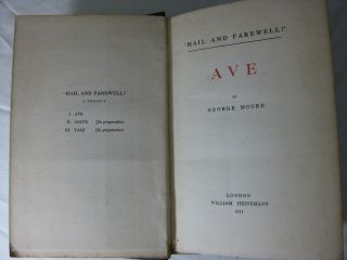 """""""HAIL AND FAREWELL!"""" A Trilogy. AVE. SALVE. VALE (3 volume set, complete)"""